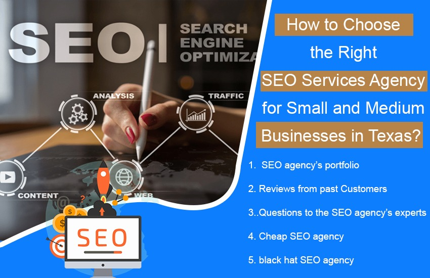 How to Choose the Right SEO Services Agency for Small and Medium Businesses in Texas