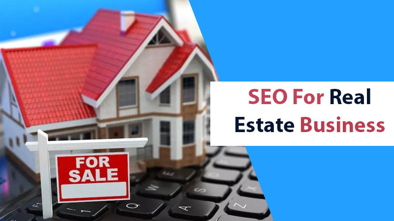 SEO For Real Estate Business