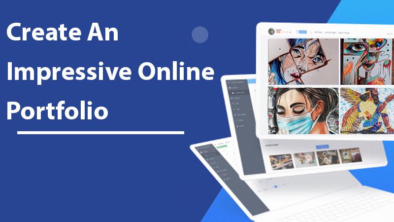 Create an impressive online portfolio