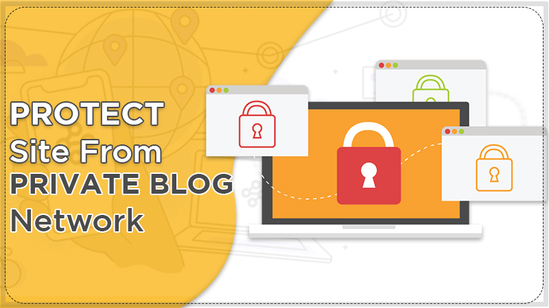Protect Site From Private Blog Networks