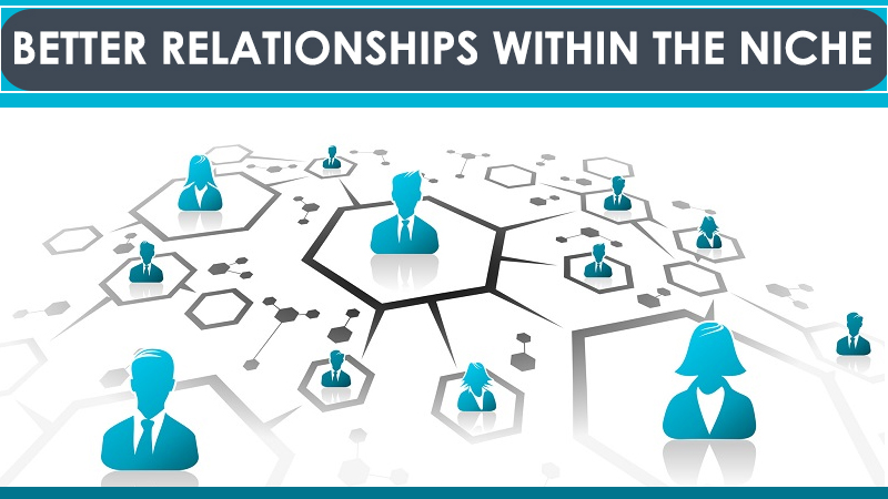 Better Relationship With Niche - Link Building Company
