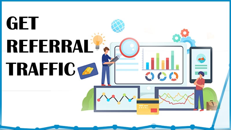 Get Referral Traffic- Link Building Company